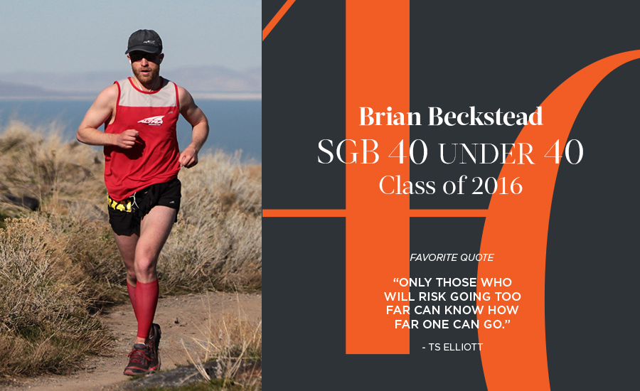 Brian Beckstead, SGB 40 Under 40 Class of 2016