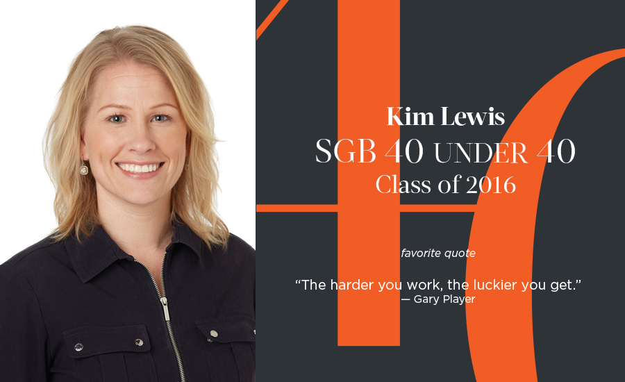 Kim Lewis, SGB 40 Under 40 Class of 2016
