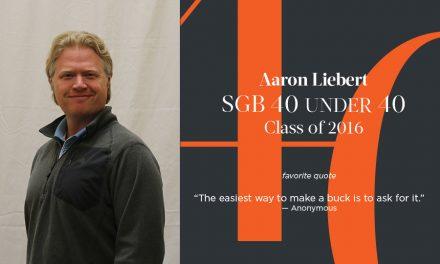 Aaron Liebert, SGB 40 Under 40 Class of 2016
