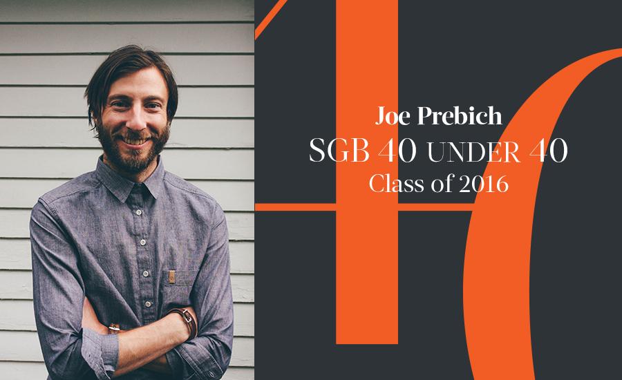 Joe Prebich, SGB 40 Under 40 Class of 2016