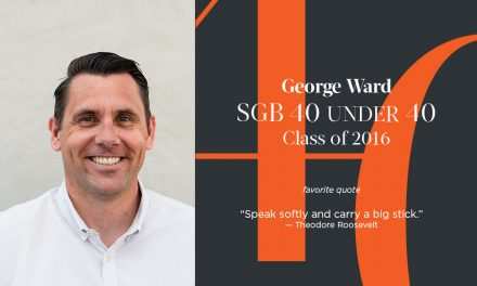 George Ward, SGB 40 Under 40 Class of 2016