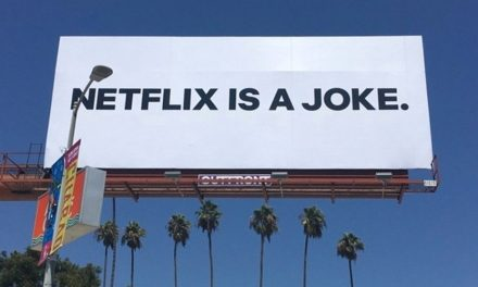 'Netflix Is a Joke' Billboards In L.A. And New York