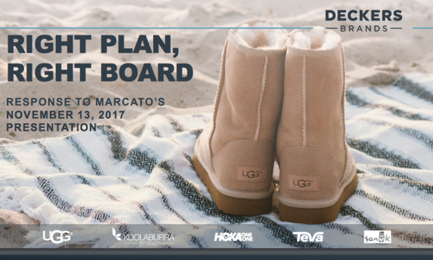 Deckers Brands Files Investor Presentation Highlighting Marcato's False And Misleading Statements