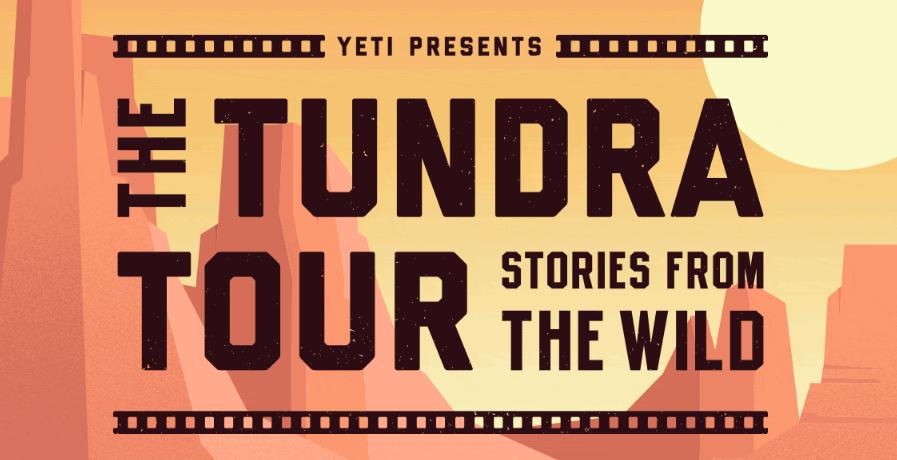 Yeti Celebrates Tundra's Anniversary With Multi-Stop Film Tour