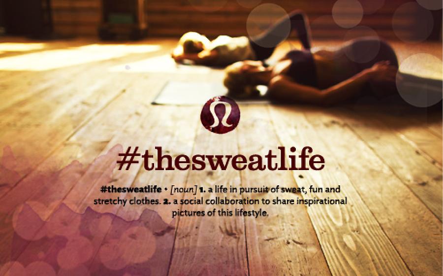 Lululemon Is Living The 'Sweat Life'